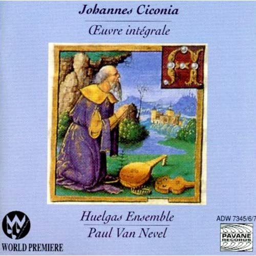 Ciconia: The Complete Works