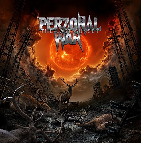 The Last Sunset By Perzonal War (2015-06-01)