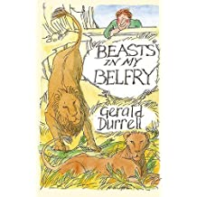 Beasts in my Belfry (Revival) by Gerald Durrell (2009-03-02)