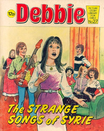 Debbie: The Strange Songs of Syrie No. 27