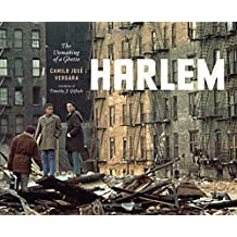 Harlem – The Unmaking of a Ghetto