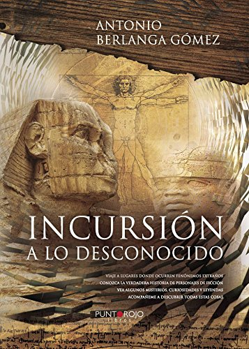 Incursión a lo desconocido por Antonio Berlanga Gómez