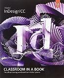 Adobe InDesign CC Classroom in a Book (Classroom in a Book (Adobe))
