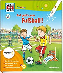 Auf geht's zum Fußball: Bilder und Texte zum Antippen mit dem TING-Stift, über 600 Hörerlebnisse (Ting-Produkte)