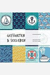 Gefährten&Seeleben: Mein maritimes Notizbuch! (spirit11) Taschenbuch