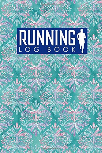 Running Log Book: Runner Diary, Running Journal Log, Running Training Log, Track Distance, Time, Speed, Weather, Calories & Heart Rate: Volume 38 por Rogue Plus Publishing