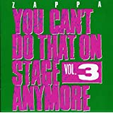 You Can'T Do That On Stage Anymore /Vol.3