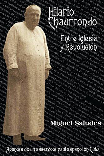 Hilario Chaurrondo entre Iglesia y Revolucion