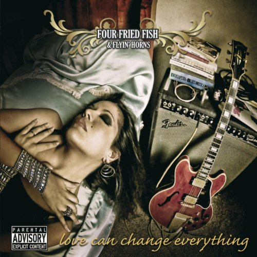 Love Can Change Everything [Explicit]