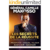 Les secrets de la réussite: l'Ecole de la Marmaille (French Edition)