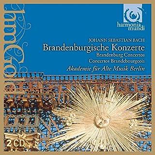 Bach: Brandenburg Concertos - Akademie für Alte Musik Berlin