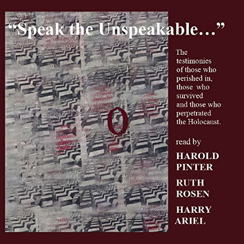 speak-the-unspeakable-temoignages-sur-lholocauste