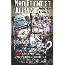 Mad Scientist Journal: Spring 2017: Volume 21