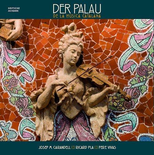Palau de la Música Catalana (Sèrie 4) (Musica Catalana La Palau De)
