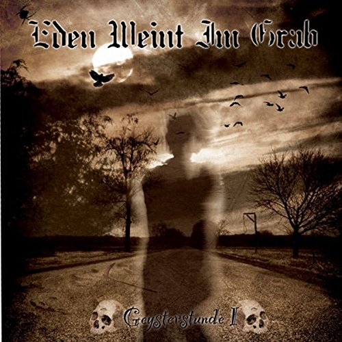 Eden weint im Grab: Geysterstunde I (Audio CD)
