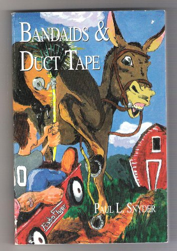bandaids-and-duct-tape-paperback-by-snyder-paul-l