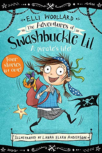 The Adventures of Swashbuckle Lil (Swashbuckle Lil: the Secret Pirate)