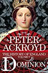 A History of England, tome 5 : Dominion par Ackroyd