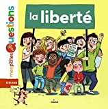 La liberté (Mes p'tites questions) (French Edition)
