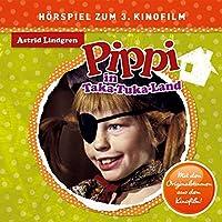 Pippi im Taka-Tuka-Land (Hörspiel zum 3. Kinofilm)