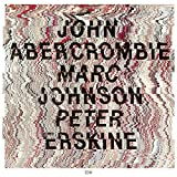 John Abercrombie / Marc Johnson / Peter Erskine (Touchstones)