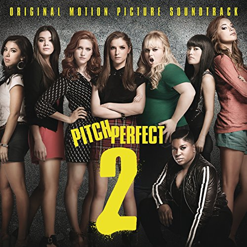 Pitch Perfect 2 (Original Moti...