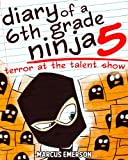 Best 6th Grade Books - Diary of a 6th Grade Ninja 5: Terror Review