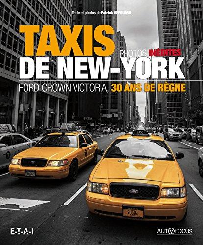 Taxis de New-York : Ford Crown Victoria, 30 ans de règne