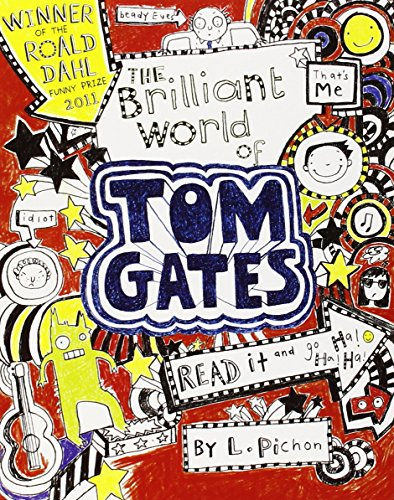 The Brilliant World of Tom Gates por Liz Pichon