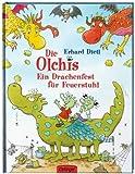 Die Olchis. Ein Drachenfest für Feuerstuhl von Erhard Dietl (August 2010) Gebundene Ausgabe