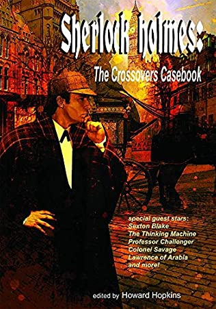 book cover of Sherlock Holmes: The Crossovers Casebook