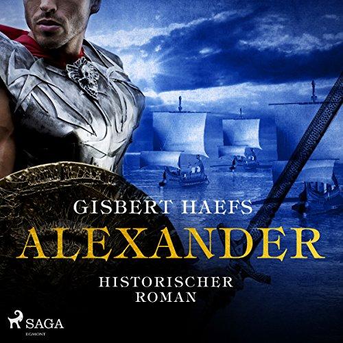Buchseite und Rezensionen zu 'Alexander (Alexander 1): Historischer Roman' von Gisbert Haefs