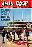 Telecharger Livres AMIS COOP N 60 8e ANNEE FEVRIER 1964 L INDRE NAISSANCE D UNE GITANE LES RECETTES DE JEANNE COOP MOBY DICK SALOON ETC (PDF,EPUB,MOBI) gratuits en Francaise