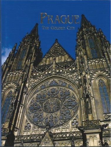 Prague: The Golden City, a Book of Photographs