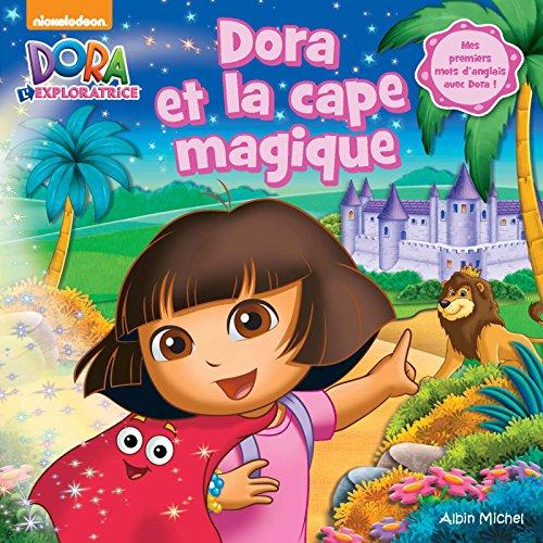 Dora et la cape magique par Collectif