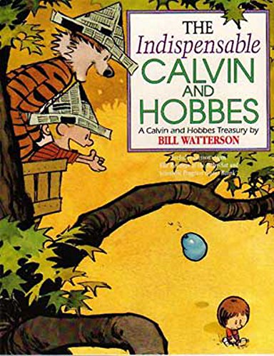 The Indispensable Calvin And Hobbes: Calvin & Hobbes Series: Book Eleven par Bill Watterson