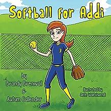 Softball for Addi (English Edition)