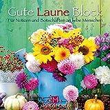 Gute Laune Block Blumenreigen: Für Notizen und Botschaften an liebe Menschen