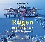 Rügen und Hiddensee. Perlen der Ostsee