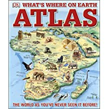 What's Where on Earth? Atlas: The World as You've Never Seen It Before! (Childrens Atlas) (English Edition)