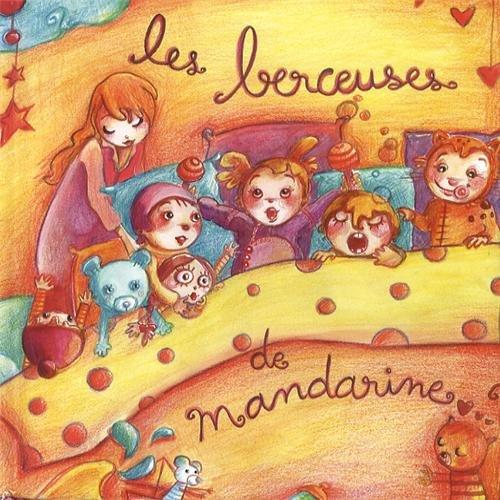 Les berceuses de Mandarine (1CD audio) par Mandarine
