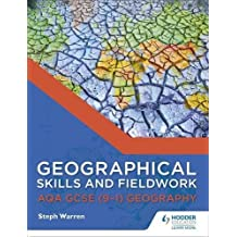 Geographical Skills and Fieldwork for AQA GCSE (9–1) Geography (AQA GCSE Geography)