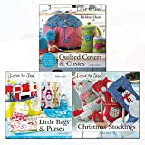 Love to Sew Series 3 Books Bundle with Gift Journal (Quilted Covers and Cosies, Little Bags & Purses, Christmas Stockings)