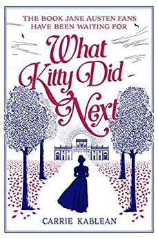 What Kitty Did Next by [Kablean, Carrie]