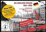 Die Berliner Mauer 1961-1989. Fotografien aus den Beständen des Landesarchivs Berlin - Landesarchiv Berlin