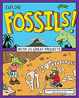 Descargar Con Utorrent Explore Fossils!: With 25 Great Projects (Explore Your World) Epub