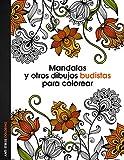 Mandalas y otros dibujos budistas para colorear (Anti-stress coloring)