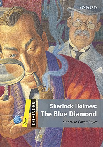 Dominoes 1. Sherlock Holmes. The Blue Diamond MP3 Pack por Sir Arthur Conan Doyle