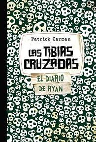 Las Tibias Cruzadas. Skeleton Creek 3 par Patrick Carman