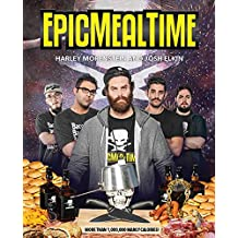 Epic Meal Time (English Edition)